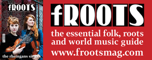 fRoots magazine